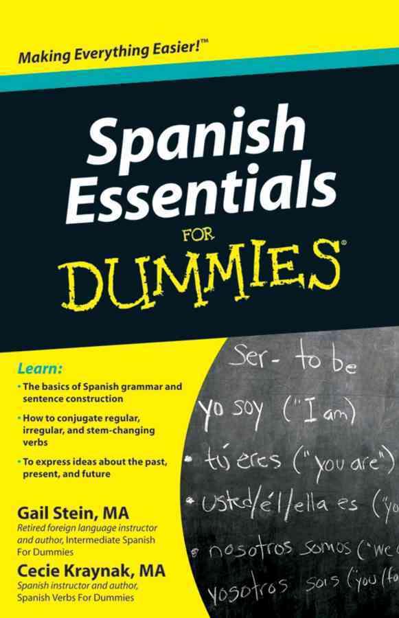 Spanish Essentials for Dummies By Stein, Gail/ Kraynak, Cecie